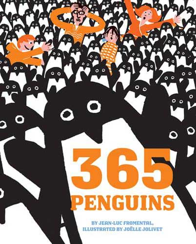 365 Penguins by Jean Luc Fromental - book for 6 year old