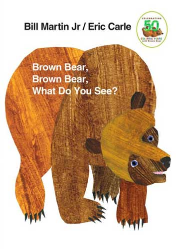 Brown Bear, Brown Bear by Bill Martin - book to share in 1st grade