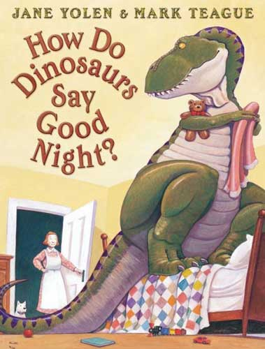 How do Dinosaurs Say Goodnight? by Jane Yolen - book for grade 1