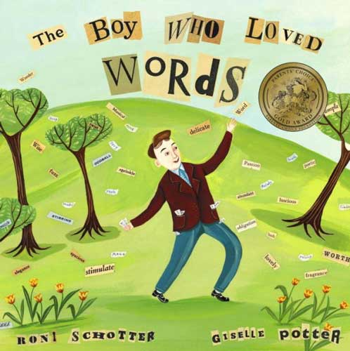 The Boy Who Loved Words by Roni Schotter - books for 6 year olds