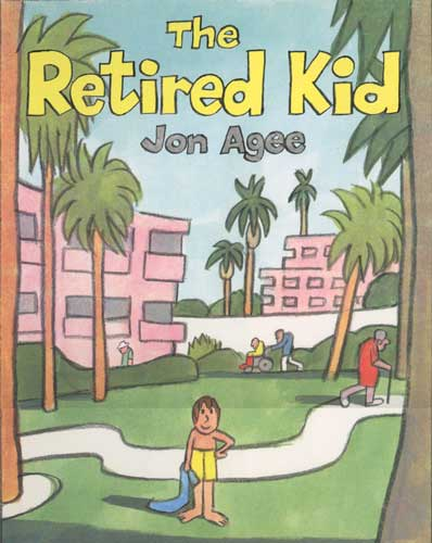 The Retired Kid by John Agee - 1st grade chapter book
