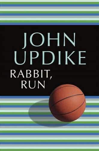 Rabbit Run by John Updike