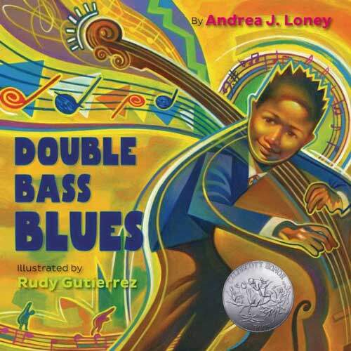 Double Bass Blues by Andrea J. Loney - grade 2 picture book