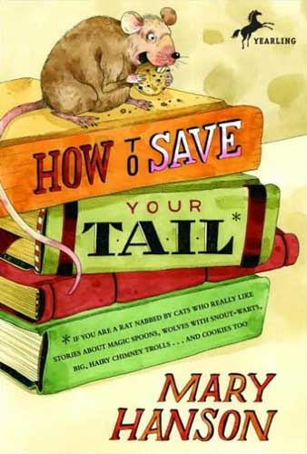How to Save Your Tail by Mary Hansen