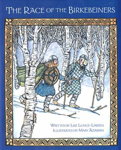 Race of the Birkebeiners by Lise Lunge-Larsen