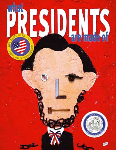 What Presidents are Made of by Hanoch Piven
