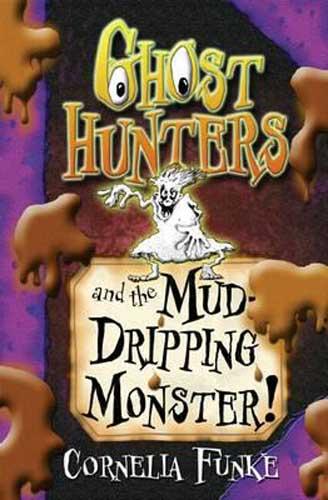 Ghost Hunters by Cornelia Funke