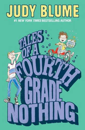 Tales of a 4th Grade Nothing by Judy Blume