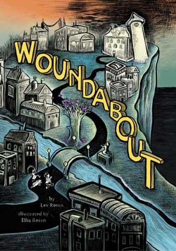 Woundabout by Lev Rosen
