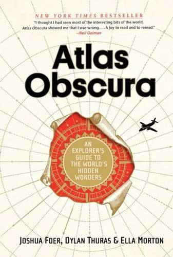 Atlas Obscura by Joshua Foer