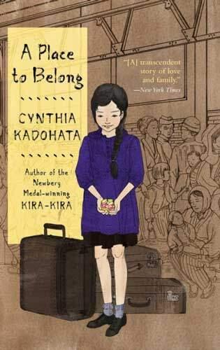 A Place to Belong by Cynthia Kadohata