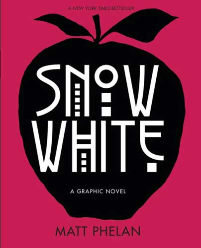 Snow White by Matt Phelan