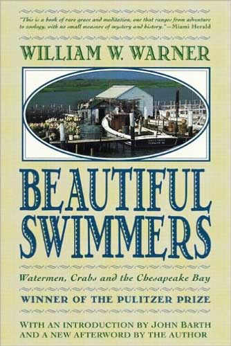 Beautiful Swimmers by William Warner