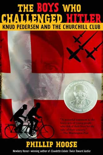 The Boys Who Challenged Hitler by Phillip Hoose
