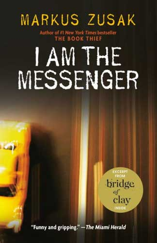 I Am the Messenger by Marcus Zusak - a page-turner for grade 9 students