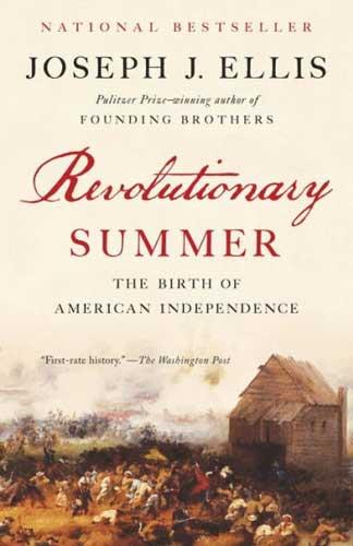 Revolutionary Summer by Joseph Ellis - a challenging 9th grade novel