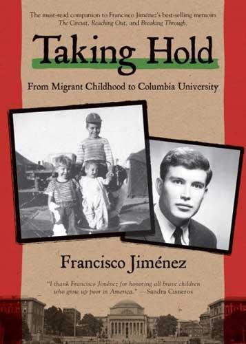 Taking Hold by Francisco Jiménez
