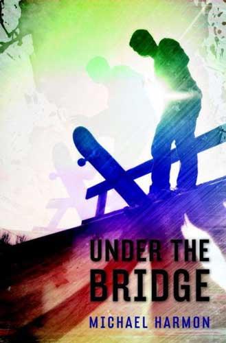 Under the Bridge by Michael Harman