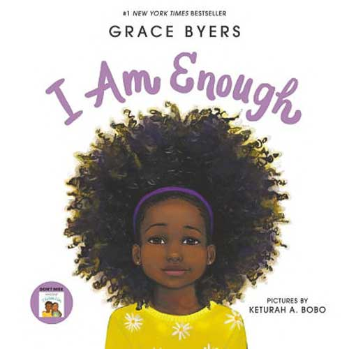 I Am Enough by Grace Byers - great book for grade k