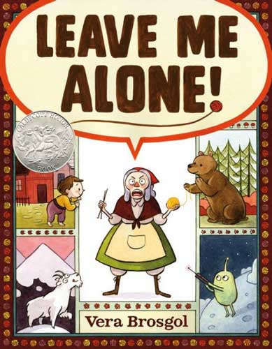 Leave Me Alone! illustrated and written by Vera Brosgol